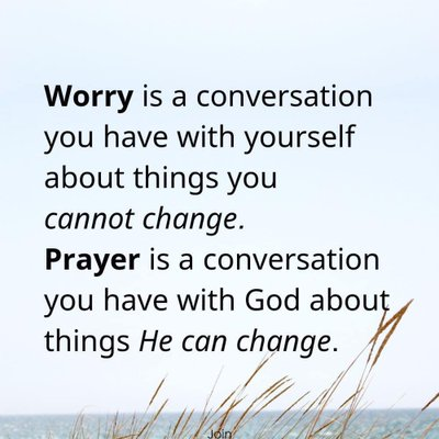 Worry VS. Prayer